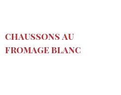Recette Chaussons au fromage blanc